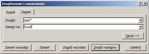 Okno Znajdowanie i zamienianie oraz dane do wpisania